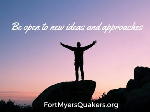 Be open to new ideas and approaches